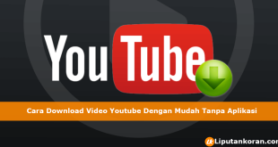 Cara Download Video Youtube Dengan Mudah Tanpa Aplikasi